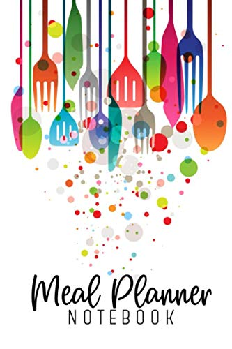 Meal Planner Notebook: Weekly Meal Planner With Grocery List.  Meal Planning Made Easy With This 52 Week Meal Planner Book.