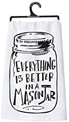"""Tea Towel Everything is Better in a Mason Jar Dish Cloth Country Kitchen Vintage. Fun Tea towel with Clever Mason Jar Quotation. Tea Towel reads: """"Everything is better in a Mason Jar"""". Measures 28"""" square. Great addition to your country or vi..."""