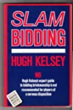Slam Bidding, Hugh Kelsey, 0575037997