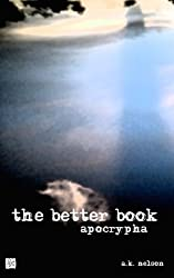 The Better Book: Apocrypha