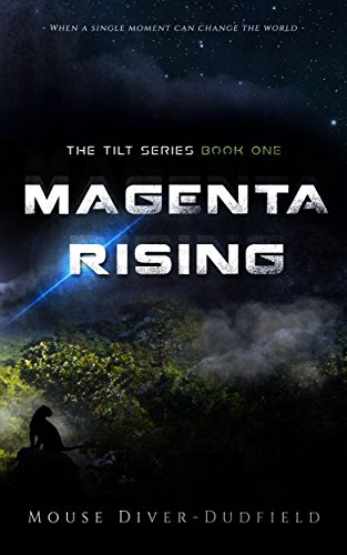 Book: Magenta Rising (The Tilt Series Book 1) by Mouse Diver-Dudfield