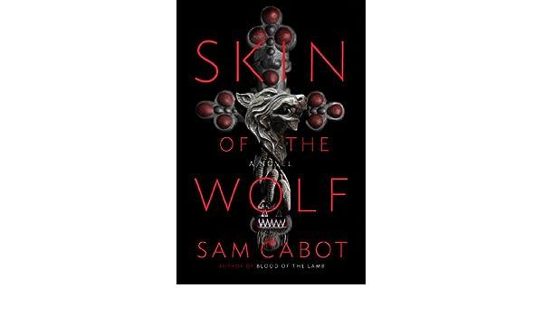 Skin of the Wolf: Amazon.es: Sam Cabot: Libros en idiomas ...