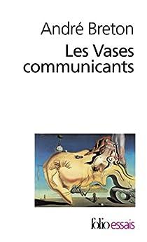 Les vases communicants par Breton