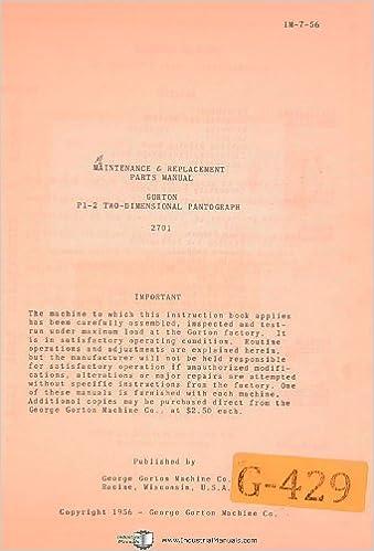 Maintenance /& Replacement Parts Manual 1956 Gorton P1-2 2701 Pantograph