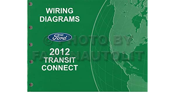 2012 ford transit connect wiring diagram manual original 2014 Transit Connect Blower Wiring ford transit connect 1 8d tdci