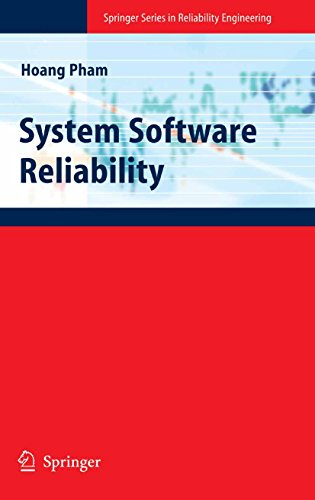 Download System Software Reliability (Springer Series in Reliability Engineering) Pdf