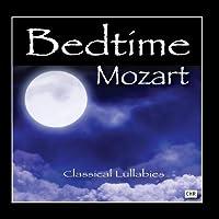 Bedtime Mozart: Classical Lullabies for Babies