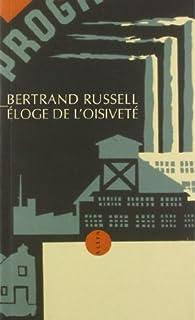 Eloge de l'oisiveté, Russell, Bertrand
