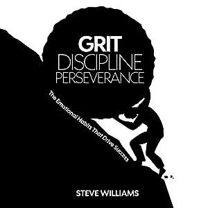 Grit, Discipline, Perseverance Audiobook