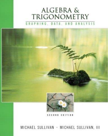 Download Algebra & Trigonometry : Graphing & Data Analysis, 2nd (Second) Edition PDF