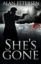 She's Gone (Pete Maddox Series) (Volume 2)