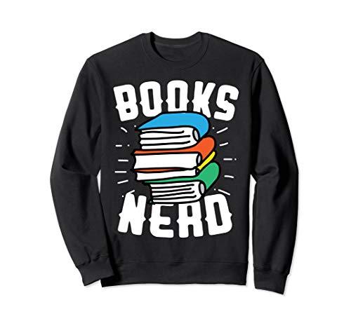 Funny Books Nerds Sweatshirt for Book Lovers Men Women Gift