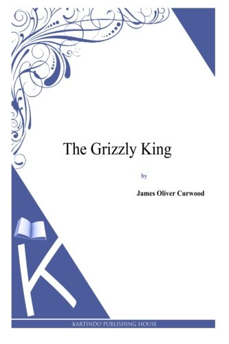 The Grizzly King ebook