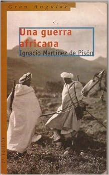 Una Guerra Africana: 195 por Ignacio Martínez De Pisón Gratis