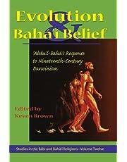 Evolution and Bahai Belief: Abdu'l-Baha's Response to Nineteenth-Century Darwinism
