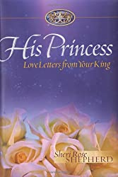 Love Letters from Your King (His Princess Series)