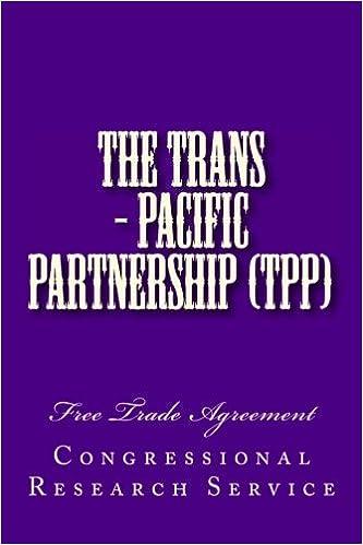 Amazon The Trans Pacific Partnership Tpp Free Trade