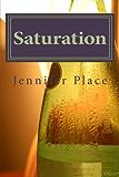Saturation: A Memoir