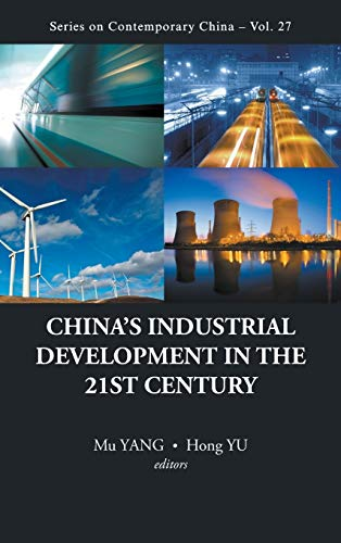China's Industrial Development in the 21st Century (Series on Contemporary China)