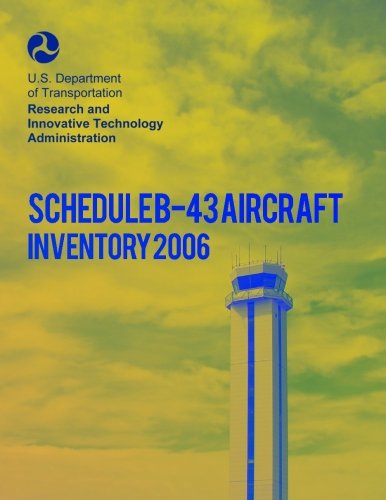 Schedule B-43 Aircraft Inventory-2006