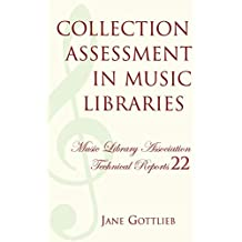 Collection Assessment in Music Libraries