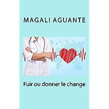 Fuir ou donner le change (roman lesbien) (French Edition)