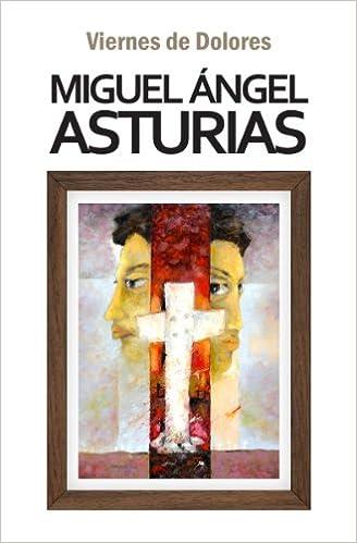 Amazon.com: Viernes de Dolores (9789929552746): Miguel Ángel ...