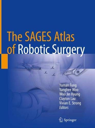 The SAGES Atlas of Robotic Surgery by Springer