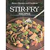 Better Homes and Gardens Stir-Fry Recipes (Better homes and gardens books)