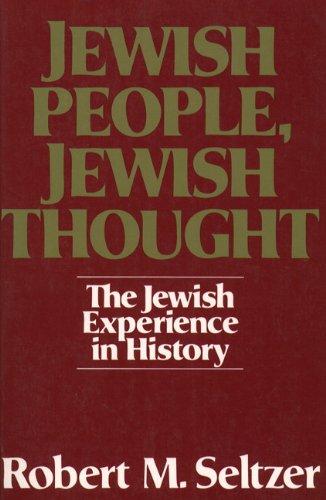 Jewish People, Jewish Thought : The Jewish Experience in...