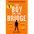 The Boy on the Bridge (Girl With All the Gifts 2)