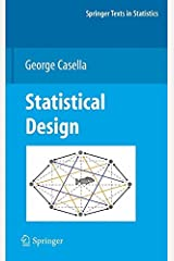 Statistical Design (Springer Texts in Statistics) by George Casella (2008-04-03) Hardcover
