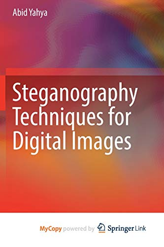 Steganography Techniques for Digital Images-cover