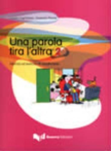 Una Parola Tira L'Altra 2 (Italian Edition)
