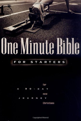 One Minute Bible for Starters: A 90 Day Journey for New - Ozarks Outlet Mall