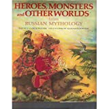 img - for Heroes, monsters, and other worlds from Russian mythology book / textbook / text book