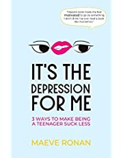 It's the Depression for Me: 3 Ways to Make Being a Teenager Suck Less