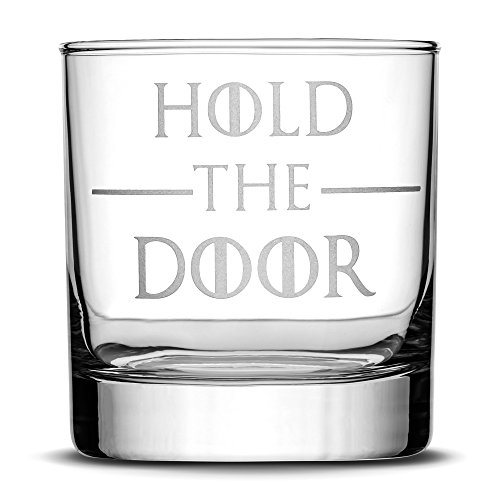 Integrity Bottles Premium Game of Thrones Whiskey Glass, Hold the Door, Hand Etched 10oz Rocks Glass, Made in USA, Highball Gifts, Sand Carved