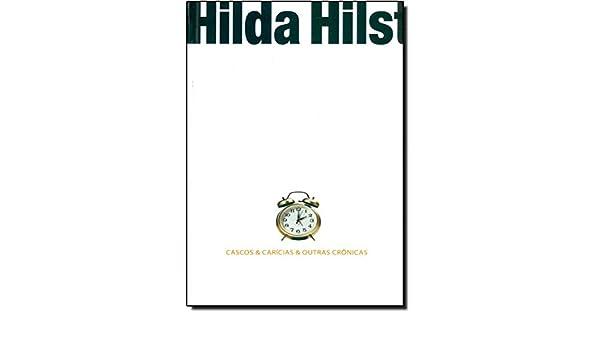 Cascos & Carícias & Outras Crônicas (Em Portuguese do Brasil): 9788525042071: Amazon.com: Books