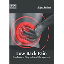 Low Back Pain: Mechanism, Diagnosis and Management