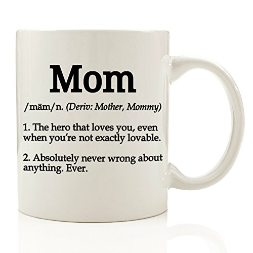 Mom Definition Funny Coffee Mug 11 oz - Top Christmas Gifts For Mom - Unique Gift For Her, Women - Perfect Novelty Birthday Present Idea For Mother from Son or Daughter