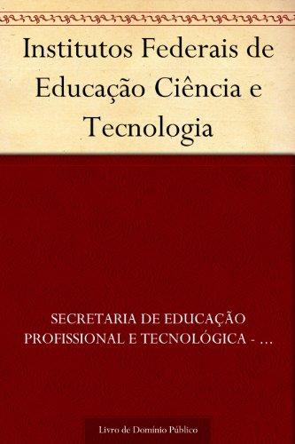 Institutos Federais de Educação Ciência e Tecnologia