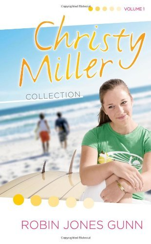 Download Christy Miller Collection: Volume 1: Summer Promise/A Whisper and a Wish/Yours Forever by Robin Jones Gunn (22-Dec-2005) Hardcover PDF