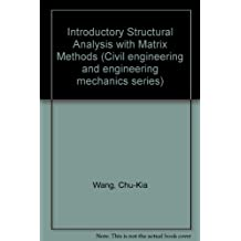 Introductory Structural Analysis with Matrix Methods