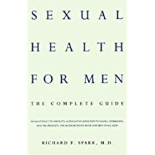 Sexual Health For Men: The Complete Guide