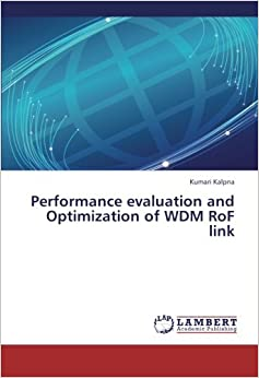 Performance evaluation and Optimization of WDM RoF link