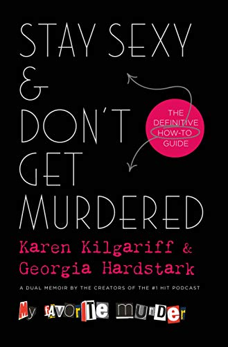 PDF Book Stay Sexy & Don't Get Murdered: The Definitive How-To Guide