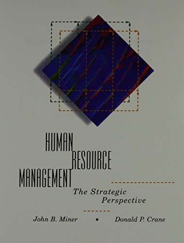 Human Resource Management: The Strategic Perspective