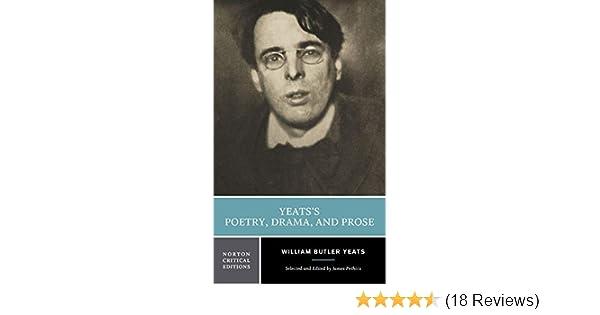 Yeatss Poetry Drama and Prose