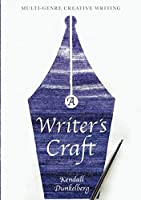 A Writer's Craft: Multi-Genre Creative Writing